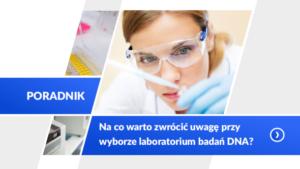 Jak wybrać laboratorium genetyczne