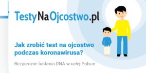 Jak zrobić test na ojcostwo podczas koronawirusa